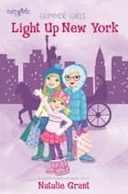 Light Up New York ebook by Natalie Grant