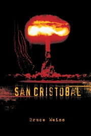 San Cristobal ebook by Bruce Weiss