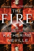 The Fire ebook by Katherine Neville