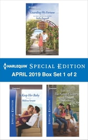 Harlequin Special Edition April 2019 - Box Set 1 of 2 - An Anthology ebook by Stella Bagwell, Melissa Senate, Karen Rose Smith
