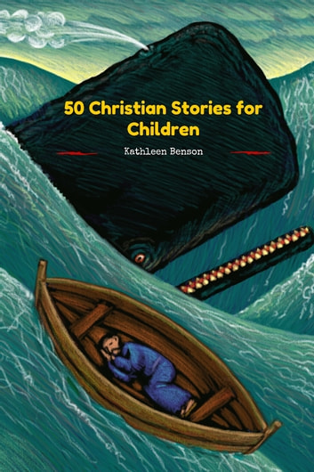 50 Christian Stories for Children ebook by Kathleen Benson