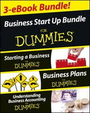 Business Start Up For Dummies Three e-book Bundle: Starting a Business For Dummies, Business Plans For Dummies, Understanding Business Accounting For Dummies ebook by Colin Barrow