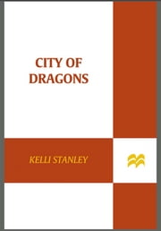 City of Dragons ebook by Kelli Stanley