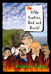 Hilda Hopkins, Bed And Burial #2 ebook by Vivienne Fagan