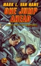 ebook One Jump Ahead di Mark L. Van Name