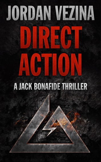 Direct Action - Jack Bonafide, #0 ebook by Jordan Vezina