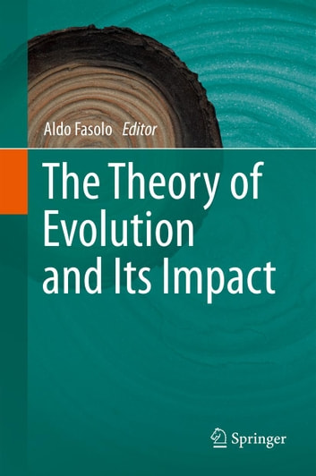 The Theory of Evolution and Its Impact ebook by