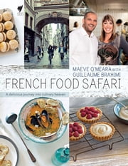 French Food Safari ebook by Maeve O'Meara
