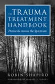 The Trauma Treatment Handbook: Protocols Across the Spectrum