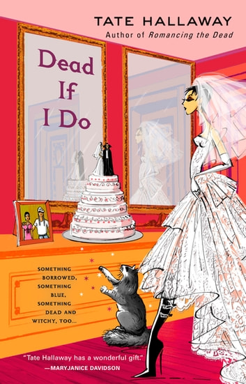 Dead If I Do ebook by Tate Hallaway