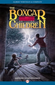The Boxcar Children ebook by Gertrude Chandler Warner