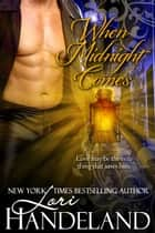 When Midnight Comes (novella) ebook by Lori Handeland