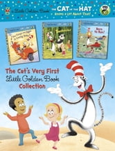 The Cat's Very First Little Golden Book Collection (Dr. Seuss/Cat in the Hat) ebook by Tish Rabe