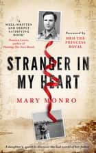 Stranger In My Heart ebook by Mary Monro