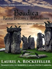 Boudica, Reina Británica de los Icenos ebook by Kobo.Web.Store.Products.Fields.ContributorFieldViewModel