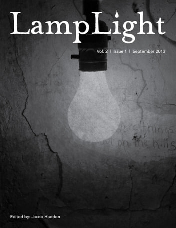 LampLight: Volume 2 Issue 1 ebook by Jacob Haddon