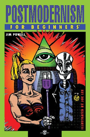 Postmodernism For Beginners ebook by Jim Powell