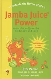 Jamba Juice Power ebook by Stan Dembecki,Kirk Perron