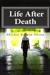 Life after Death ebook by Shirley Kalpin-Olson