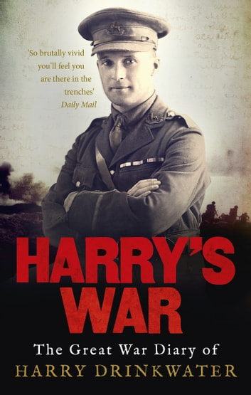 Harry's War ebook by Harry Drinkwater