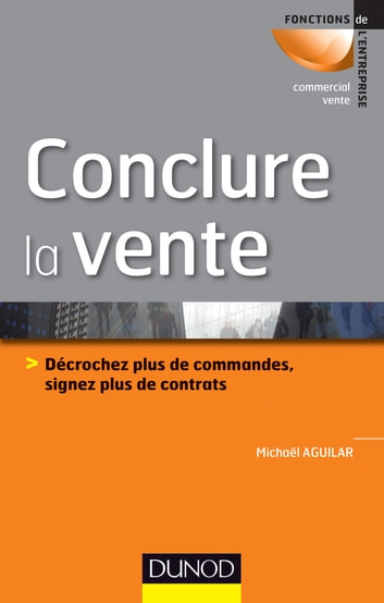 Conclure la vente ebook by Michaël Aguilar