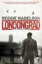 Londongrad ebook by Reggie Nadelson