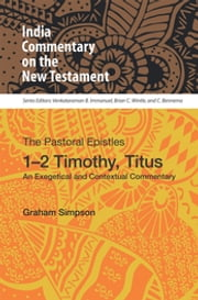 The Pastoral Epistles, 1-2 Timothy, Titus