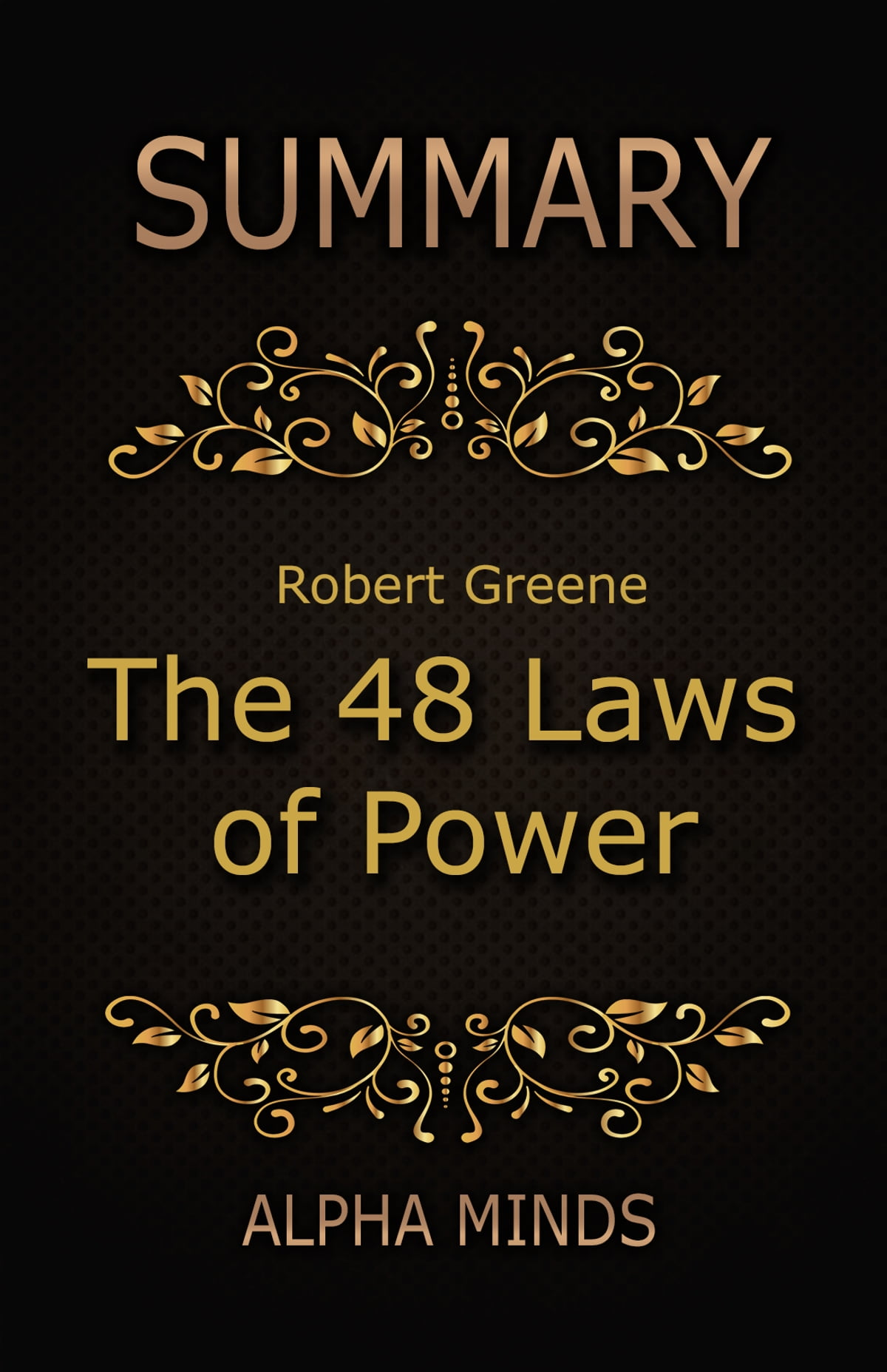 Summary The 48 Laws Of Power By Robert Greene Ebook By