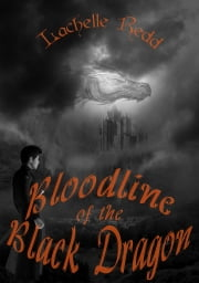Bloodline of the Black Dragon ebook by Lachelle Redd