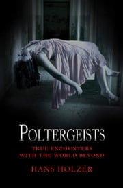 Poltergeists ebook by Hans Holzer