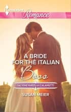 A Bride for the Italian Boss ebook by Susan Meier