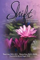Shift ebook by Tracy Latz,Marion Ross