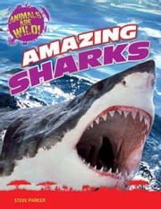 Amazing Sharks ebook by Parker, Steve