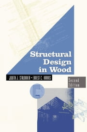 Structural Design in Wood ebook by Judith Stalnaker,Ernest Harris