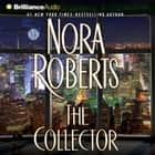 Collector, The Hörbuch by Nora Roberts