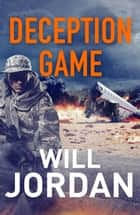 Deception Game ebook by Will Jordan
