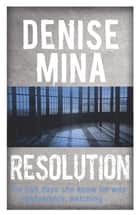 Resolution ebook by Denise Mina