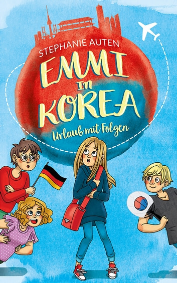 Emmi in Korea ebook by Stephanie Auten