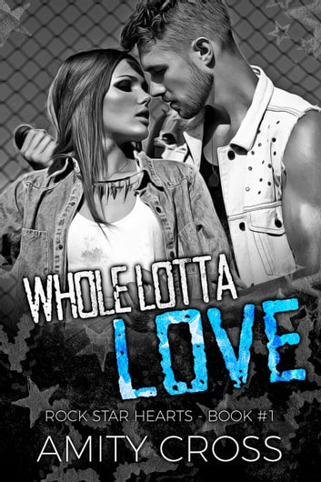 Whole Lotta Love ebook by Amity Cross