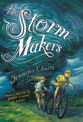 The Storm Makers ebook by Jennifer E. Smith