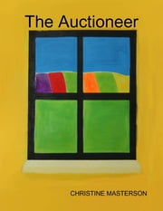 The Auctioneer ebook by Christine Masterson
