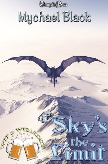 Sky's The Limit ebook by Mychael Black