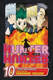 Hunter x Hunter, Vol. 10 - Fakes, Swindles, and the Old Switchheroo ebook by Yoshihiro Togashi