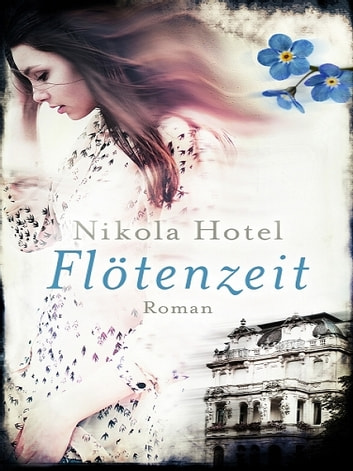 Flötenzeit ebook by Nikola Hotel