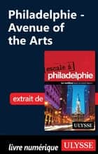 Philadelphie - Avenue of the Arts ebook by Marie-eve Blanchard