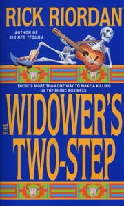 The Widower's Two-Step ebook by Rick Riordan