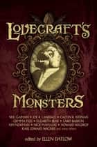 Lovecraft's Monsters ebook by Ellen Datlow, Neil Gaiman, Joe  R. Lansdale,...