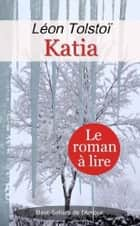 Katia ebook by Léon Tolstoï