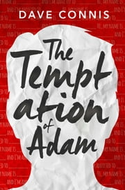 The Temptation of Adam - A Novel ebook by Dave Connis