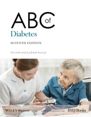 ABC of Diabetes ebook by Tim Holt,Sudhesh Kumar